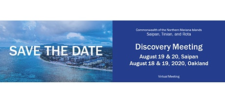 Commonwealth of the Northern Mariana Islands Discovery Meeting tickets
