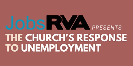 The Church's Response To Unemployment tickets
