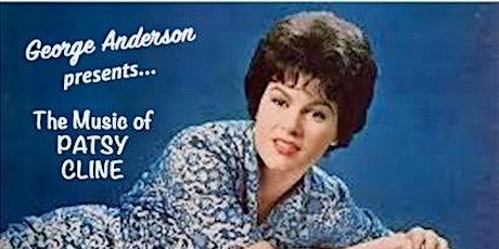 George Anderson presents... The Music of Patsy Cline tickets