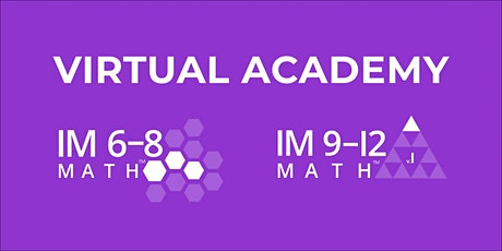 IM Learning™ VIRTUAL Instructional Academy (IM 6 -12 Math) tickets