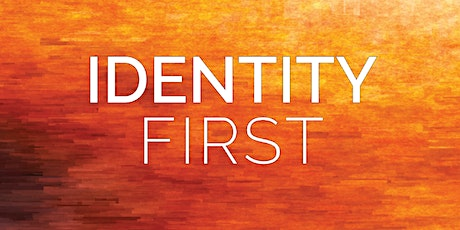Identity First tickets