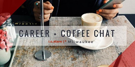 [Virtual] Career & Coffee Chat with i.c.stars |* Milwaukee Cycle 6 tickets