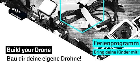 Ferienprogamm: Build your Drone - Bau dir deine eigene Drohne! Tickets