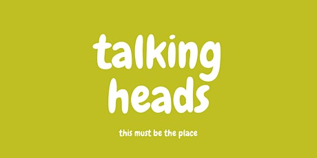 Talking Heads | Meet Up tickets