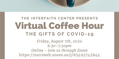 Virtual Coffee Hour: The Gifts of Covid-19 tickets