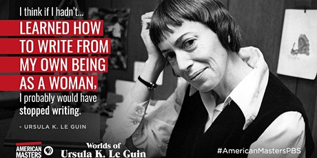 FREE  Online Film Screening - Worlds of Ursula K. Le Guin tickets