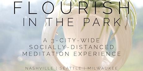 Flourish in the Park: A 3-City Socially-Distanced Meditation Experience tickets