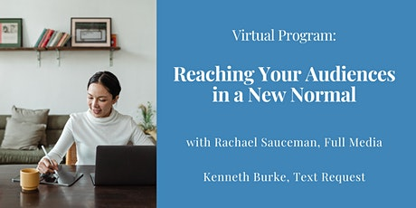 VIRTUAL: Reaching Your Audiences in a New Normal tickets