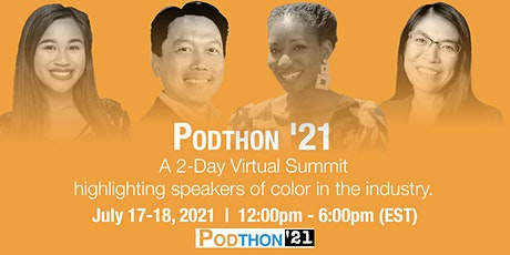 Podthon '21: 3rd Annual Virtual Summit for Podcasters tickets