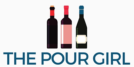 The Pour Girl Presents: A Pouring Event tickets