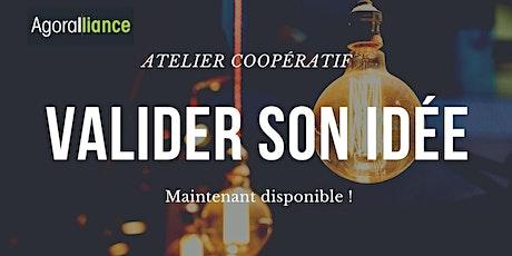 Atelier coopératif : VALIDER SON IDÉE billets