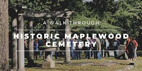 Historic Maplewood Cemetery Tour tickets