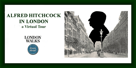 Alfred Hitchcock's London - a virtual tour tickets