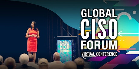 Global CISO Forum Virtual Conference 2020 tickets