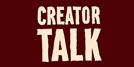 "Creator Talk - ""How To Get Paid to Be Yourself Pt. 2"" tickets"