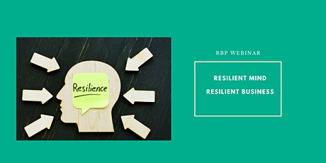 Ask the Expert: Resilient Mind - Resilient Business tickets