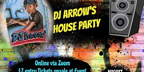 Dj Arrow's House Party tickets