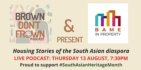 Live Podcast: Housing Stories of the South Asian diaspora tickets