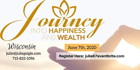AUGUST Journey into Happiness & Wealth *ONLINE* ONLY tickets