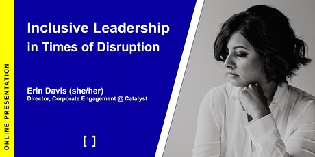 Inclusive Leadership in Times of Disruption tickets