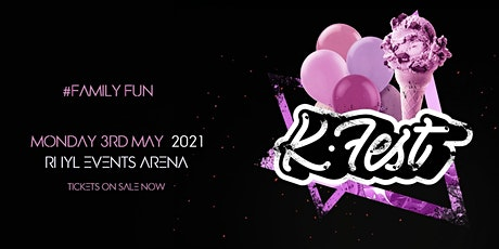 K-Fest - Tributes / Family Fun (Monday) tickets
