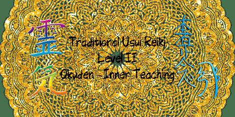 Traditional Usui Reiki - Level II - Okuden (Inner Teaching) tickets