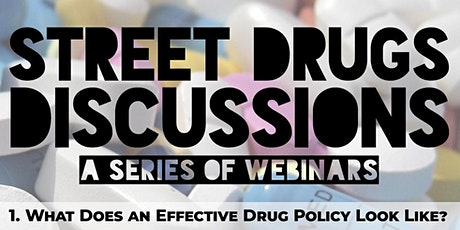 Street Drugs Discussions tickets