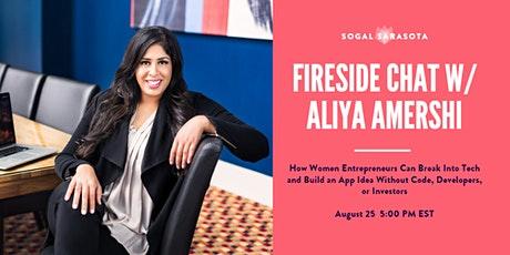 SoGal Fireside Chat with Tech Coach and Startup Founder Aliya Amershi tickets