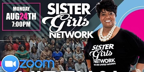 Sister Girls Network August Virtual Fellowship tickets
