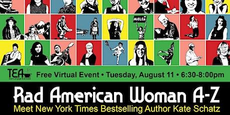 TEA: Rad American Women A-Z  with Author Kat Schatz tickets