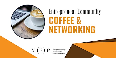 Entrepreneur Community Coffee And Networking tickets