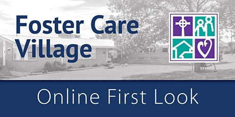 Foster Care Village First Look tickets