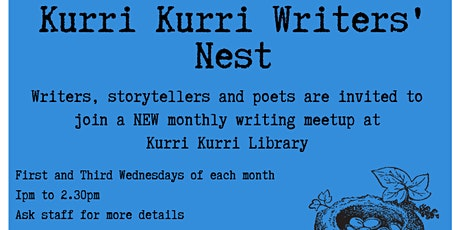 Writer's Nest 1st Wednesday (Kurri Kurri Library) tickets