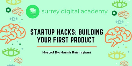 Startup Hacks: Building your first product tickets