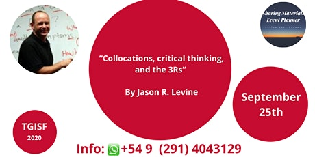 """TGISF - """"Collocations, critical thinking, and the 3Rs"""" By Jason R. Levine tickets"""