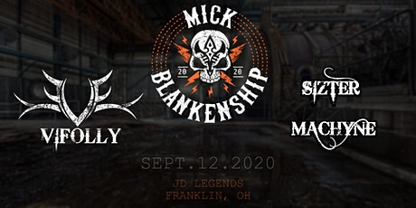 Mick Blankenship w/ Vifolly and Sizter Machyne tickets