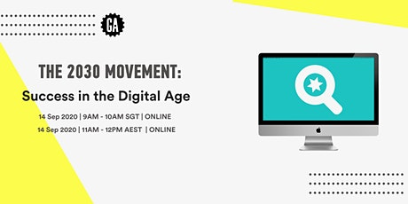 2030 Movement: Success in the Digital Age tickets