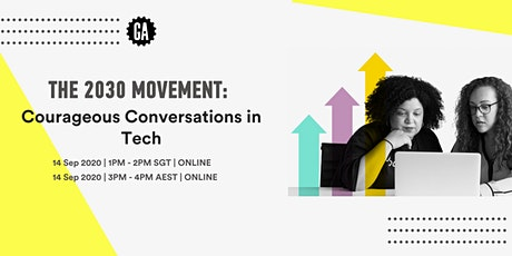 2030 Movement: Courageous Conversations in Tech tickets