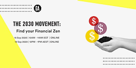 2030 Movement: Find Your Financial Zen tickets