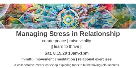Managing Stress in Relationship: A Men's Workshop tickets
