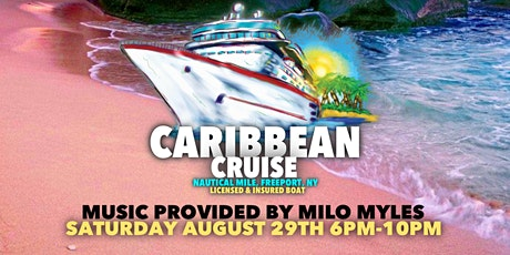 Caribbean Cruise Saturday August 29TH tickets