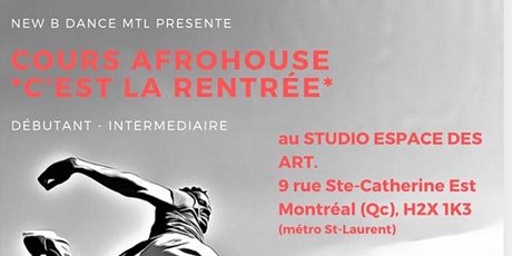 SESSION DE 10 COURS AFROHOUSE NEW B DANCE MTL billets