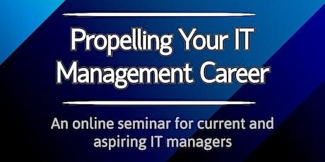 Propelling Your IT Management Career tickets