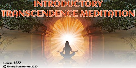 Transcendence Introductory Meditation (#822)–Online, Free! tickets