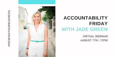 Accountability Friday | With Jade Green tickets