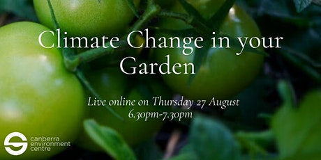 Climate Change in Your Garden tickets