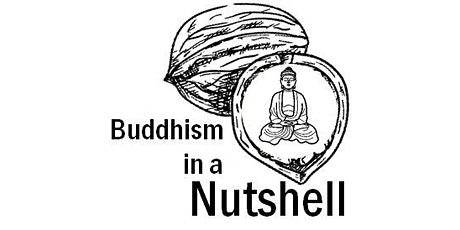 Buddhism in a Nutshell Online with Ven Khadro tickets
