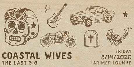 Coastal Wives -- The Last Gig -- Early Show tickets