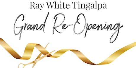 Ray White Tingalpa Grand Re-Opening tickets