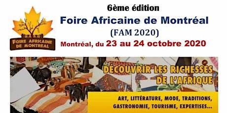 6ème édition de la Foire Africaine de Montréal (FAM 2020) billets